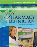 Workbook and Lab Manual for Mosby's Pharmacy Technician Principles and Practice 4th 2015 edition cover