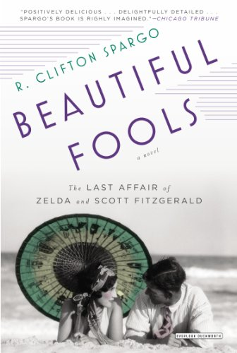 Beautiful Fools The Last Affair of Zelda and Scott Fitzgerald N/A edition cover