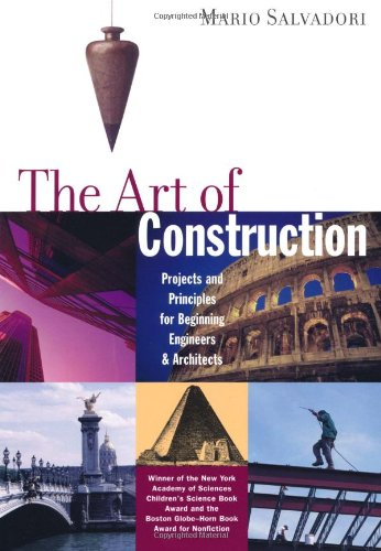 Art of Construction Projects and Principles for Beginning Engineers and Architects 3rd 1990 edition cover