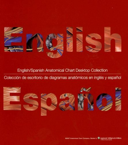English/Spanish Anatomical Chart Desktop Collection   2007 edition cover