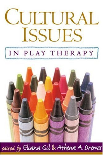 Cultural Issues in Play Therapy   2005 edition cover