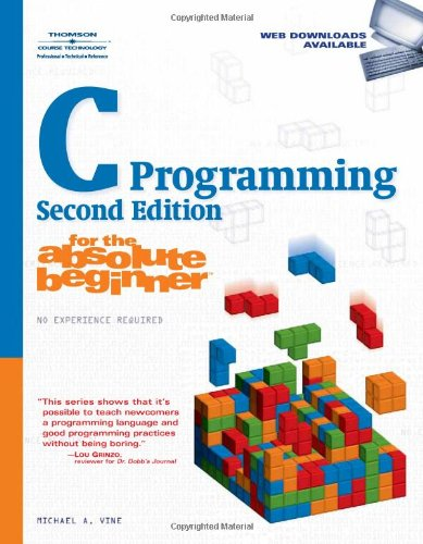 C Programming for the Absolute Beginner  2nd 2008 edition cover