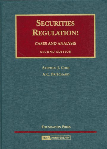 Securities Regulation Cases and Analysis 2nd 2008 (Revised) edition cover