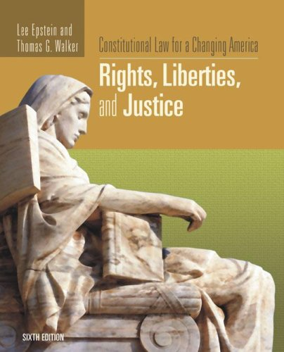 Constitutional Law for a Changing America Rights, Liberties, and Justice 6th 2007 (Revised) edition cover