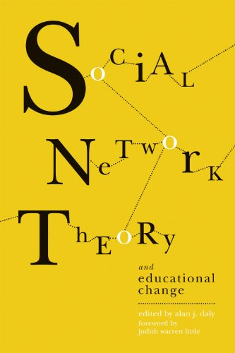 Social Network Theory and Educational Change   2010 edition cover