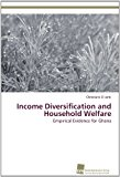 Income Diversification and Household Welfare  N/A 9783838132808 Front Cover