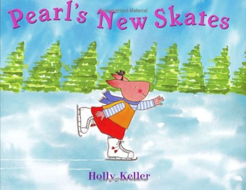 Pearl's New Skates   2005 9780060562809 Front Cover