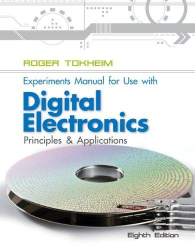 Digital Electronics Experiments Manual: Principles and Applications  2013 edition cover