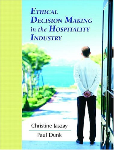 Ethical Decision-Making in the Hospitality Industry   2006 edition cover