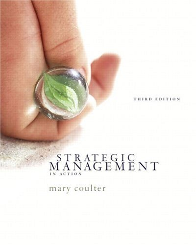 Strategic Management in Action  3rd 2005 (Revised) 9780131446809 Front Cover