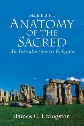 Anatomy of the Sacred An Introduction to Religion 6th 2009 edition cover