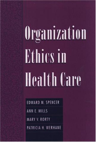 Organization Ethics in Health Care   2000 edition cover