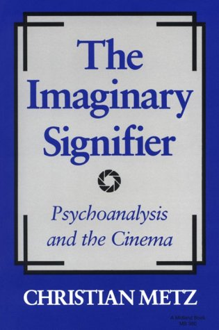 Imaginary Signifier Psychoanalysis and the Cinema  1982 edition cover