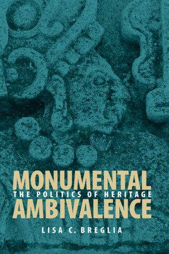 Monumental Ambivalence The Politics of Heritage  2006 edition cover