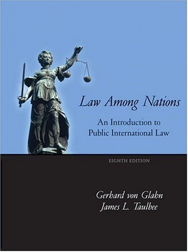Law among Nations An Introduction to Public International Law 8th 2007 (Revised) 9780321104809 Front Cover