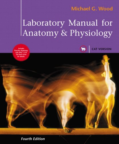 Laboratory Manual for Anatomy and Physiology, Cat Version  4th 2010 edition cover