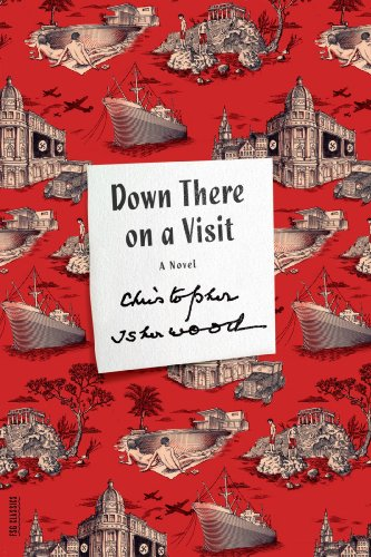Down There on a Visit A Novel N/A edition cover