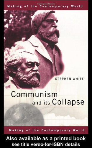 Communism and Its Collapse   2000 edition cover