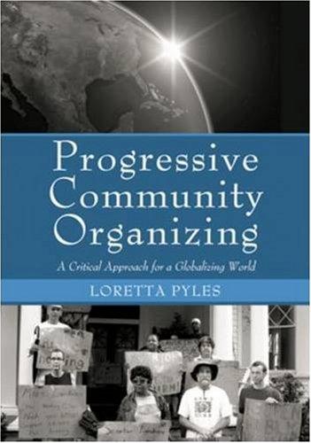 Progressive Community Organizing A Critical Approach for a Globalizing World  2009 edition cover