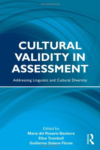Cultural Validity in Assessment Addressing Linguistic and Cultural Diversity  2011 edition cover