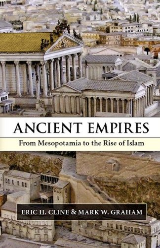 Ancient Empires From Mesopotamia to the Rise of Islam  2011 edition cover