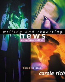 Writing and Reporting News A Coaching Method 3rd 2000 9780534559809 Front Cover