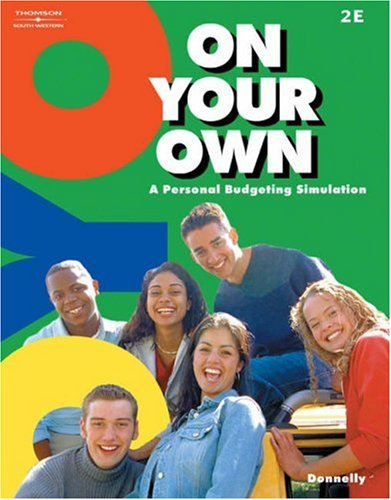 On Your Own A Personal Budgeting Simulation 2nd 2004 (Revised) 9780538436809 Front Cover