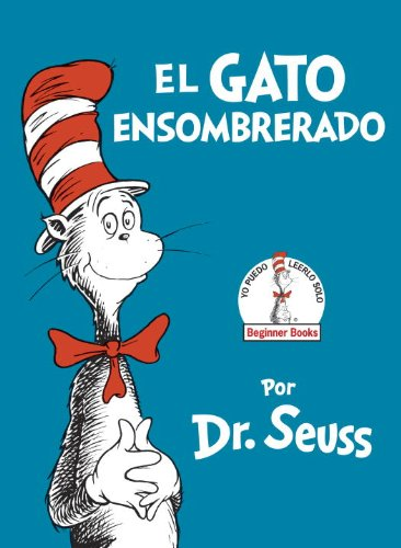 Gato Ensombrerado (the Cat in the Hat Spanish Edition)   2015 9780553509809 Front Cover