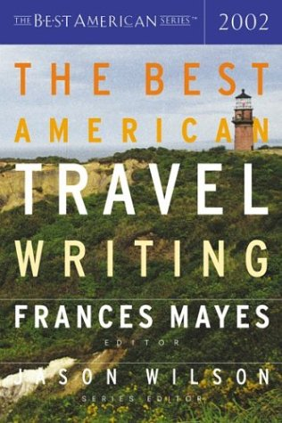 Best American Travel Writing 2002   2002 edition cover