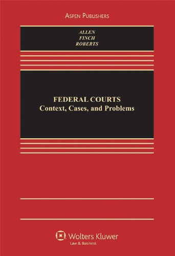 Federal Courts Cases and Problems  2009 edition cover