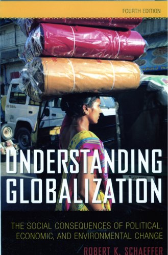 Understanding Globalization The Social Consequences of Political, Economic, and Environmental Change 4th 2009 edition cover