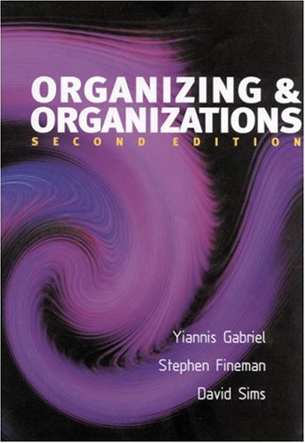 Organizing and Organizations An Introduction 2nd 2000 9780761962809 Front Cover