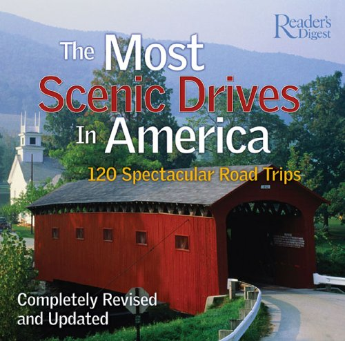 Most Scenic Drives in America 120 Spectacular Road Trips  2005 (Revised) 9780762105809 Front Cover