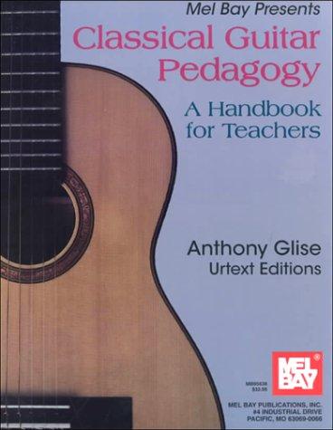 Classical Guitar Pedagogy A Handbook for Teachers  1997 edition cover