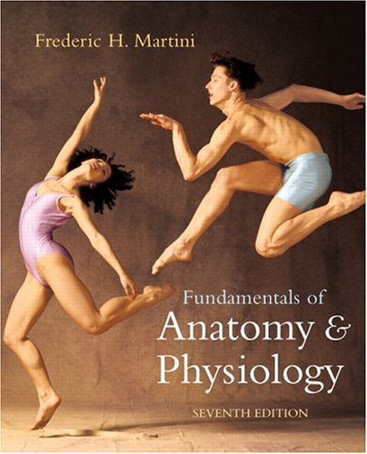 Fundamentals of Anatomy and Physiology  7th 2006 (Revised) edition cover
