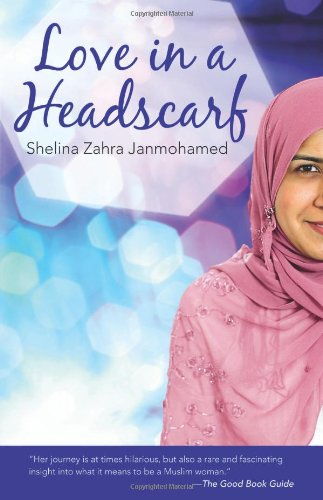 Love in a Headscarf Muslim Woman Seeks the One  2010 edition cover