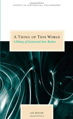 Thing of This World A History of Continental Anti-Realism  2007 edition cover