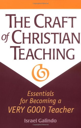 Craft of Christian Teaching 1st edition cover