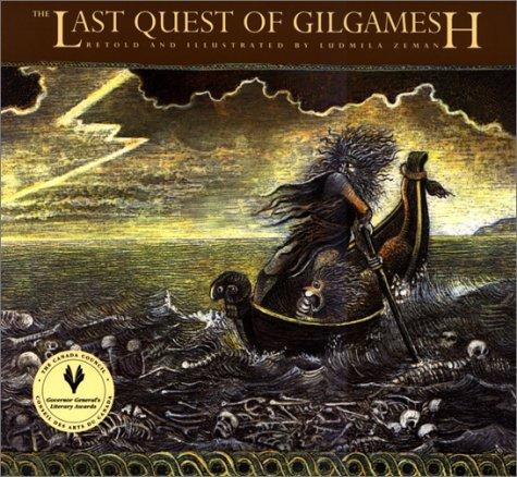 Last Quest of Gilgamesh   1995 (Reprint) 9780887763809 Front Cover