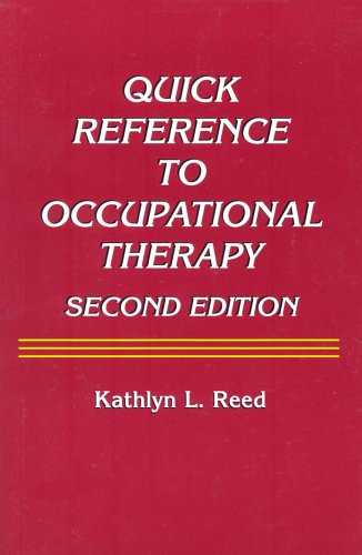 Quick Reference to Occupational Therapy  2nd 2003 edition cover