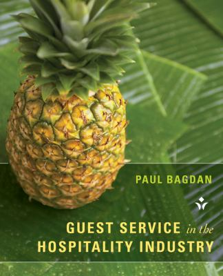 Guest Service in the Hospitality Industry   2013 9781118071809 Front Cover
