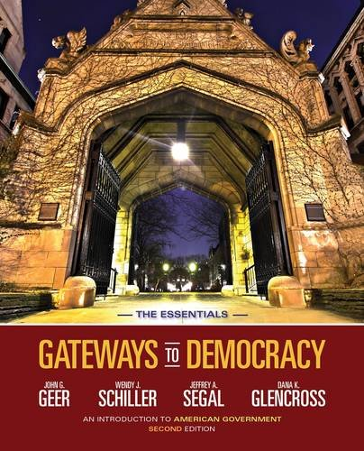 Gateways to Democracy An Introduction to American Government, the Essentials 2nd 2014 edition cover
