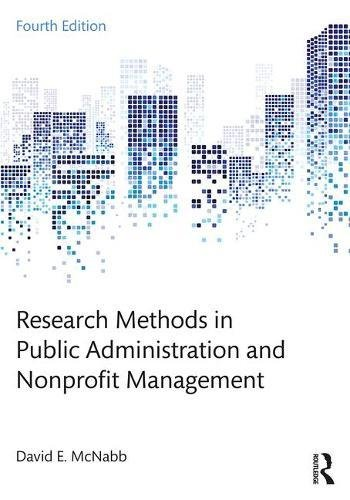 Research Methods in Public Administration and Nonprofit Management  4th 2018 9781138743809 Front Cover