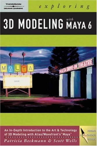 Exploring 3D Modeling with Maya 6   2005 9781401843809 Front Cover