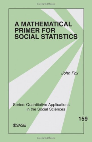 Mathematical Primer for Social Statistics   2009 edition cover