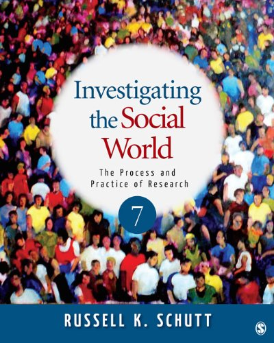 Investigating the Social World The Process and Practice of Research 7th 2012 edition cover