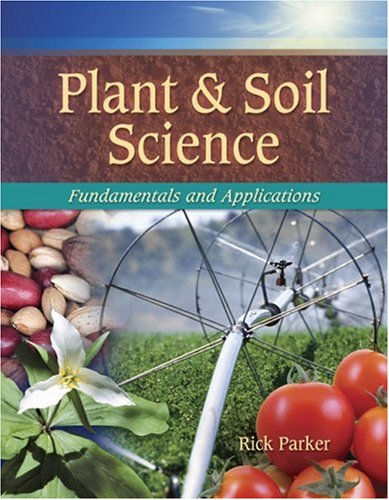 Plant and Soil Science Fundamentals and Applications  2010 edition cover