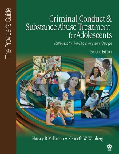 Criminal Conduct and Substance Abuse Treatment for Adolescents Pathways to Self-Discovery and Change 2nd 2012 edition cover