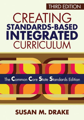 Creating Standards-Based Integrated Curriculum The Common Core State Standards Edition 3rd 2012 edition cover