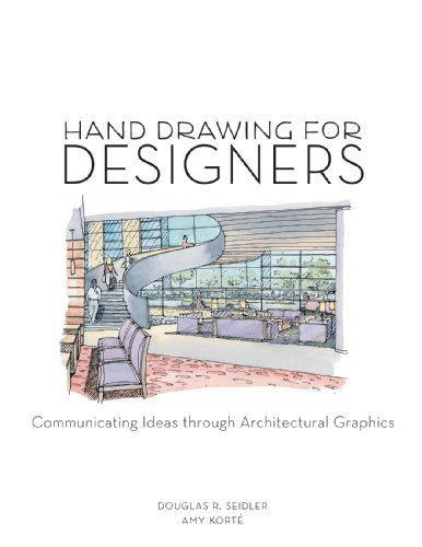 Hand Drawing for Designers Communicating Ideas Through Architectural Graphics  2010 edition cover